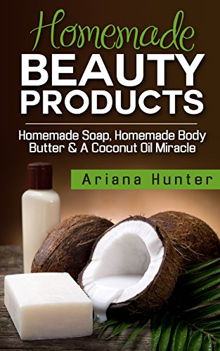 homemade-beauty-products-homemade-soap-homemade-body-butter-a-coconut-oil-miracle-coconut-cures-diy-
