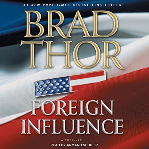 Foreign Influence: A Thriller Audiobook [Free Download by Trial] thumbnail