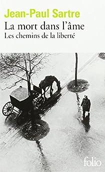 Les chemins de la liberté (3) La mort dans l'âme par Sartre