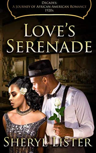 Love's Serenade (Decades: A Journey of African American Romance) (Volume 3)