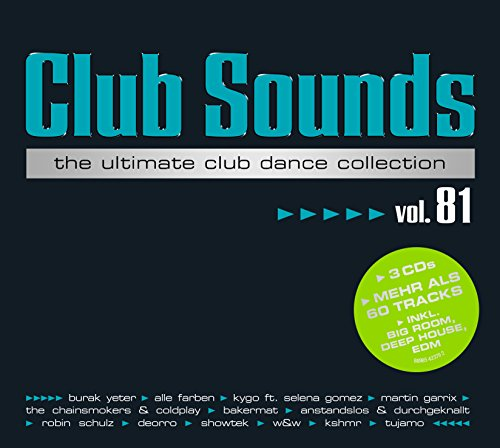 VA - Club Sounds The Ultimate Club Dance Collection Vol. 81 - 3CD - FLAC - 2017 - VOLDiES Download