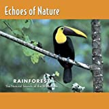 : Echoes of Nature: Rainforest
