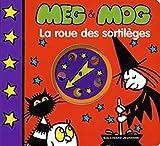 Meg et Mog. La roue des sortilèges