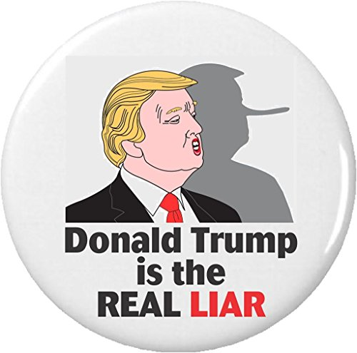 "Donald Trump is the Real Liar 2.25"" Large Button Pin Growing Nose Anti Against"