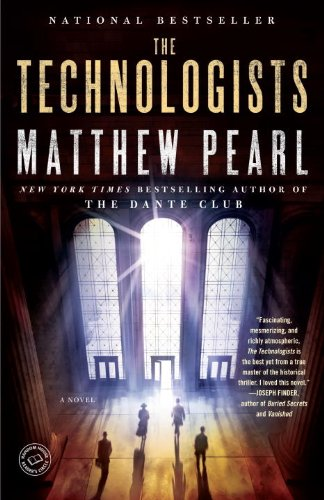 The Technologists (with bonus short story The Professor's Assassin): A Novel cover