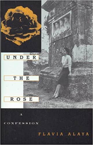 Book Under the Rose: A Confession (The Cross-Cultural Memoir Series) by Alaya, Flavia (2001)