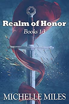 Realm of Honor Books 1-3 by [Miles, Michelle]