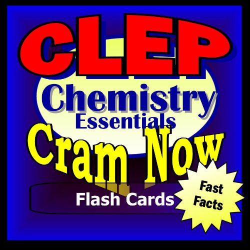 CLEP Prep Test CHEMISTRY Flash Cards--CRAM NOW!--CLEP Exam Review Book & Study Guide (CLEP Cram Now! 4)