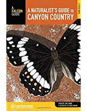 A Naturalist's Guide to Canyon Country, 2nd