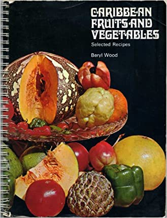 Updated caribbean fruits and vegetables selected recipes pdf updated caribbean fruits and vegetables selected recipes pdf yclockingjs blog forumfinder Choice Image