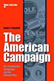 The American Campaign, James E. Campbell, 1585446289