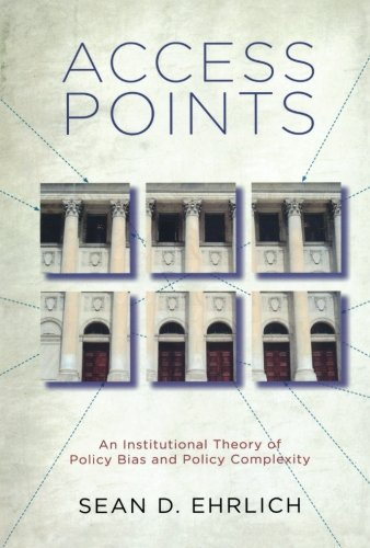 access-points-an-institutional-theory-of-policy-bias-and-policy-complexity