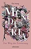 Menduria: Der Weg der Erinnerung