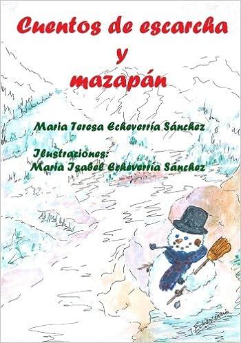 Cuentos de escarcha y mazapán: La magia de la Navidad