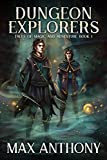 Dungeon Explorers (Tales of Magic and Adventure Book 1)
