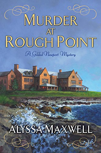 Murder at Rough Point (A Gilded Newport Mystery Book 4)