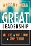 Great Leadership, Antony Bell, 0891062157