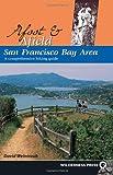 San Francisco Bay Area, David Weintraub, 0899972918