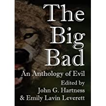 The Big Bad: An Anthology of Evil