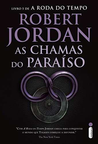 As Chamas do Paraíso (A roda do tempo Livro 5)