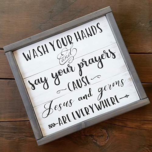 CELYCASY Wash Your Hands & Say Your Prayers Cause Jesus and Germs are Everywhere Hand Painted, Wood Sign