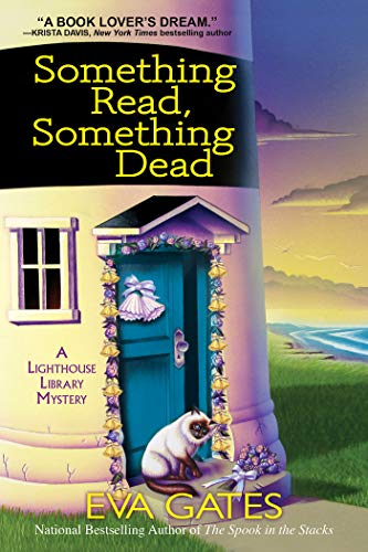 Something Read Something Dead: A Lighthouse Library Mystery