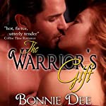 The Warrior's Gift | Bonnie Dee