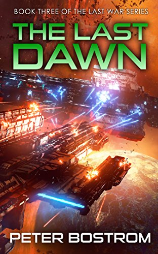 The Last Dawn: Book 3 of The Last War Series cover
