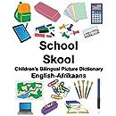 English-Afrikaans School/Skool Children's Bilingual Picture Dictionary (FreeBilingualBooks.com)