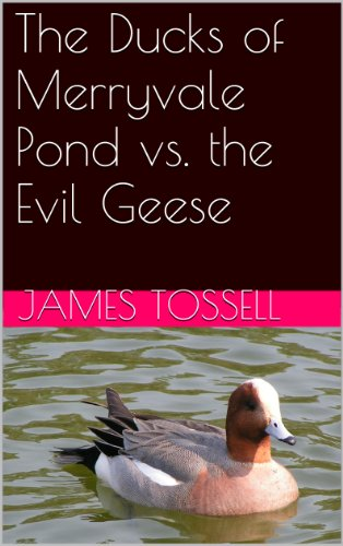The Ducks of Merryvale Pond vs. the Evil Geese
