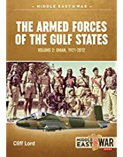 The Armed Forces of the Gulf States: Oman, 1921-2012