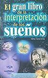El Gran Libro de la Interpretacion de los Suenos, Alma Tapia Lima, 9681523008