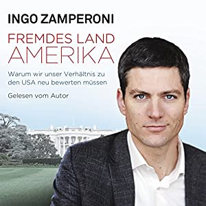 Fremdes Land Amerika Audiobook