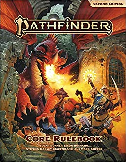Pathfinder Core Rulebook (P2): Jason Bulmahn, Logan Bonner, Stephen