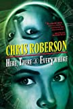 Here, There and Everywhere, Chris Roberson, 1591023319