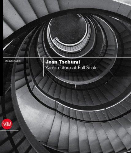 Download Jean Tschumi: Architecture at Full Scale pdf epub