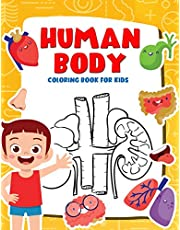 Human Body Coloring Book for Kids: My First Human Body Parts and human anatomy coloring book for kids