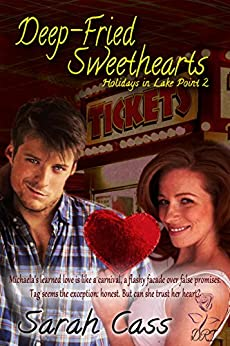 Deep Fried Sweethearts (Holidays in Lake Point 2) by [Cass, Sarah]