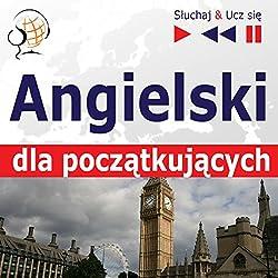 Angielski - dla poczatkujacych: Slownictwo i podstawy gramatyki / Konwersacje dla poczatkujacych / 1000 podstawowych slów i zwrotów w praktyce (Sluchaj & Ucz sie)