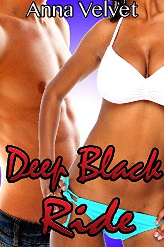 Search : Deep Black Ride BUNDLE (BWWM Interracial Older Man Younger Woman Menage Romance)