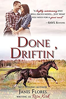 Done Driftin' (The Dunleavy Legacy Book 1) by [Flores, Janis]