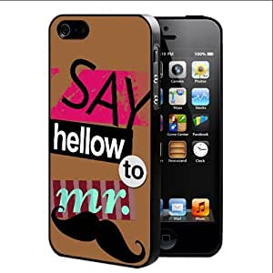 Colorful Funny Say Hello to Mr Mustache Quote with Light Brown Background Hard Snap on Cell Phone Case Cover iPhone (i5 5s)