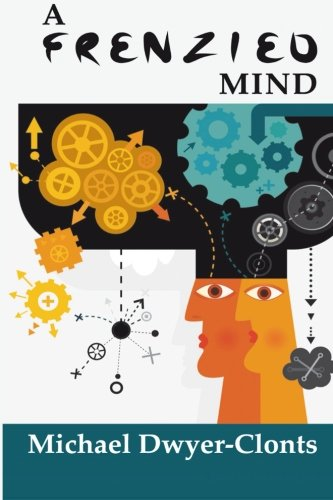 A Frenzied Mind: Clarifying the science behind addictive disorders pdf epub