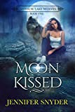 Moon Kissed (Mirror Lake Wolves Book 1)