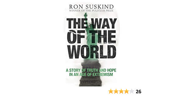 The Way of the World: A Story of Truth and Hope in an Age of Extremism (English Edition)