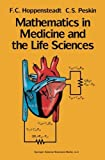 img - for Mathematics in Medicine and the Life Sciences (Texts in Applied Mathematics, Vol 10) by F.C. Hoppensteadt (1992-01-23) book / textbook / text book