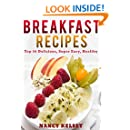 Breakfast Recipes: 50 Delicious, Super Easy, Healthy 3