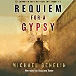Requiem for a Gypsy | Michael Genelin