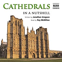 Cathedrals: In a Nutshell