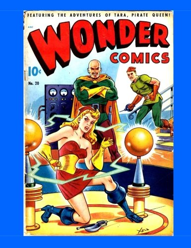 Wonder Comics #20: Exciting Golden Age Comic Action - Collect All 20 Issues - All Stories - No Ads pdf
